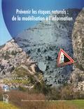 Frédéric Leone et Freddy Vinet - Prévenir les risques naturels : de la modélisation à l'information.
