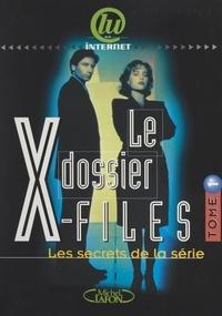 Frédéric Lepage - Le dossier X-Files (1) - Les secrets de la série.