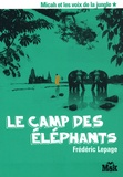Frédéric Lepage - Micah et les voix de la jungle Tome 1 : Le camp des éléphants.