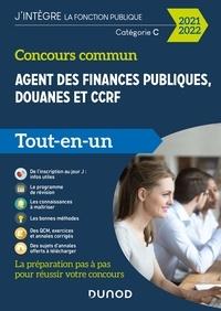 Frédéric Lephay et Pierre Siroteau - Concours commun Agent des finances publiques, douanes et CCRF - Tout-en-un -  2021-2022 - Catégorie C - Tout-en-un.