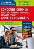 Frédéric Lephay et Pierre Siroteau - Concours Commun Agent des Finances Publiques Douanes et CCRF - Annales corrigées - Concours 2019-2020.