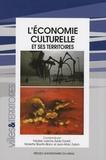 Frédéric Leriche et Sylvie Daviet - L'économie culturelle et ses territoires.