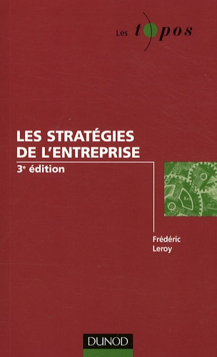 Les stratégies de l'entreprise 3e édition