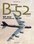 Frédéric Lert - Boeing B-52 - 50 ans d'opérations.