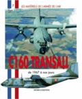 Frédéric Lert - C-160 Transall - De 1967 à nos jours.