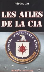 Frédéric Lert - Les ailes de la CIA.
