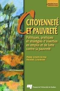 Frédéric Lesemann - Citoyenneté et pauvreté : politiques, pratiques et stratégies d'insertion en emploi et de lutte contra la pauvreté.