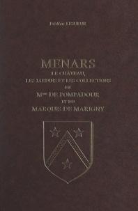 Frédéric Lesueur - Menars - Le château, les jardins et les collections de Madame de Pompadour et du Marquis de Marigny.