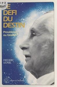 Frédéric Lionel - Le Défi du destin.