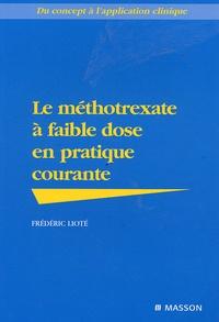 Frédéric Lioté - Le méthotrexate à faible dose en pratique courante.