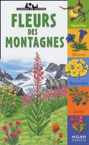 Frédéric Lisak et Nathalie Locoste - Fleurs des montagnes.