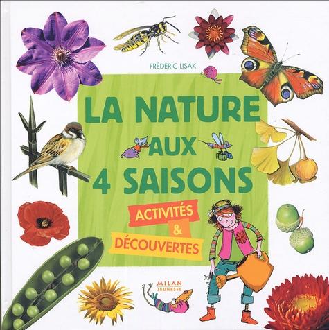 Frédéric Lisak - La nature aux 4 saisons - Activités & découvertes.