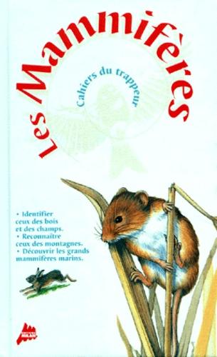 Frédéric Lisak - Les mammifères.