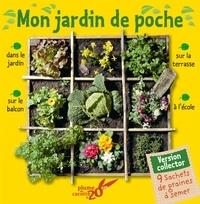 Frédéric Lisak et Eric Prédine - Mon jardin de poche - Avec 9 sachets de graines à semer.