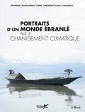 Frédéric Lisak et Kim Dallet - Portraits d'un monde ébranlé par le changement climatique.