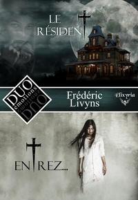 Frédéric Livyns - DUO émotions Frédéric Livyns - Le résident & Entrez....
