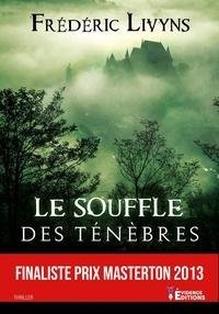 Frédéric Livyns - Le souffle des ténèbres.