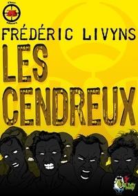 Amazon ebook gratuit télécharger pour kindle Les Cendreux (French Edition) FB2 iBook par Frédéric Livyns 9791034203123