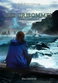 Frédéric Livyns - Les Grisommes Tome 2 : Châtiment.