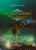 Frédéric Livyns - Les Grisommes Tome 3 : Rédemption.