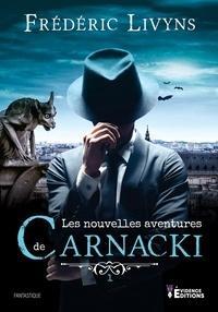 Frédéric Livyns - Les nouvelles aventures de Carnacki.