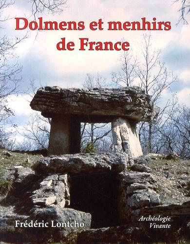 Frédéric Lontcho - Dolmens et menhirs de France.