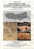 Frédéric Loppe - Construire en terre pendant la Guerre de cent ans - Les fortifications de Castelnaudary (Aude) vers 1355 - vers 1450.