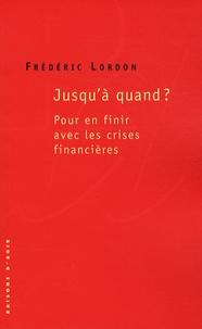 Jusquà quand ? - Pour en finir avec les crises financières.pdf