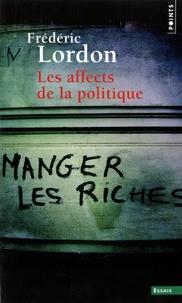 Frédéric Lordon - Les affects de la politique.