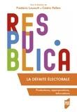 Frédéric Louault et Cédric Pellen - La défaite électorale - Productions, appropriations, bifurcations.