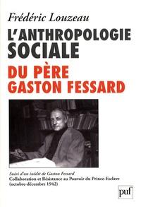 Coachingcorona.ch L'anthropologie sociale du père Gaston Fessard - Suivi de Gaston Fessard, SJ Collaboration et Résistance au Pouvoir du Prince-Esclave (octobre-décembre 1942) Image