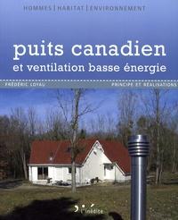 Frédéric Loyau - Puits canadien et ventilation basse énergie - Principe et réalisation.