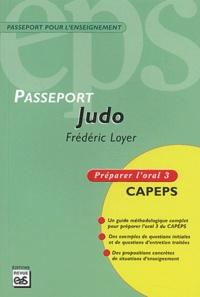 Frédéric Loyer - Judo - Préparer l'oral 3 CAPEPS.