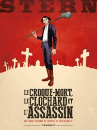 Frédéric Maffre et Julien Maffre - Stern Tome 1 : Le croque-mort, le clochard et l'assassin.