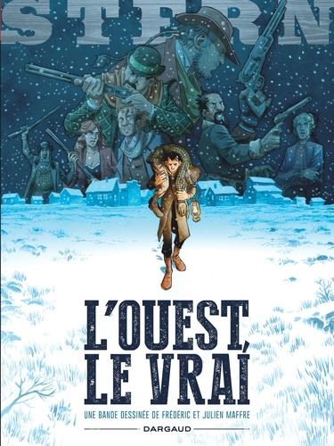 Frédéric Maffre et Julien Maffre - Stern Tome 3 : L'Ouest, le vrai.