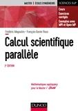 Frédéric Magoulès et François-Xavier Roux - Calcul scientifique parallèle - 2e éd. - Cours, exemples avec openMP et MPI , exercices corrigés.