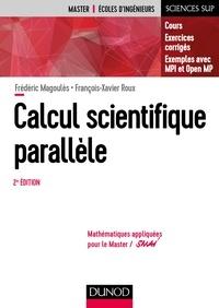 Calcul scientifique parallèle- Cours, exercices corrigés, exemples avec MPI et openMP - Frédéric Magoulès |