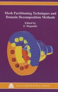 Mesh Partitioning Techniques and Domain Decomposition Methods - Frédéric Magoulès | Showmesound.org