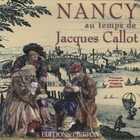 Frédéric Maguin - Nancy au temps de Jacques Callot.