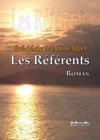 Frédéric Maillard - Les Référents.
