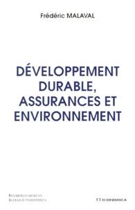 Frédéric Malaval - Développement durable, assurances et environnement.