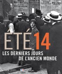 Frédéric Manfrin et Laurent Veyssière - Eté 14 - Les derniers jours de l'ancien monde.