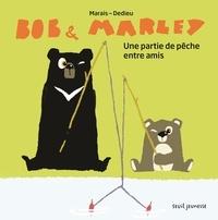 Frédéric Marais et Thierry Dedieu - Bob & Marley  : Une partie de pêche entre amis.