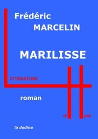 Frédéric Marcelin - Marilisse.