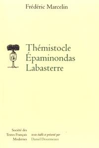 Frédéric Marcelin - Thémistocle Epaminondas Labasterre.