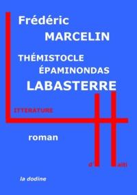 Frédéric Marcelin - Thémistocle Épaminondas Labasterre.