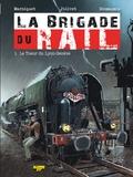 Frédéric Marniquet et Olivier Jolivet - La brigade du rail Tome 1 : Le tueur du Lyon-Genève.