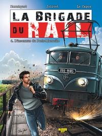 Frédéric Marniquet et Olivier Jolivet - La brigade du rail Tome 4 : L'inconnue du Paris-Marseille.