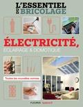 Frédéric Marre et Nicolas Sallavuard - Électricité, Éclairage et Domotique (L'essentiel du bricolage) - L'essentiel du bricolage.