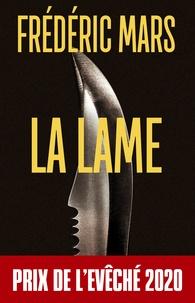 Frédéric Mars - La lame.